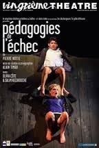 Pédagogies de l'échec Vingtième Théâtre_affiche