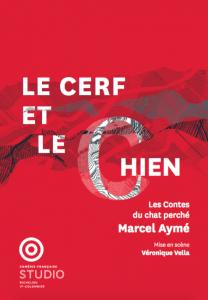 Le Cerf et le Chien, au Studio-Théâtre de la Comédie-Française, mise en scène Véronique Vella