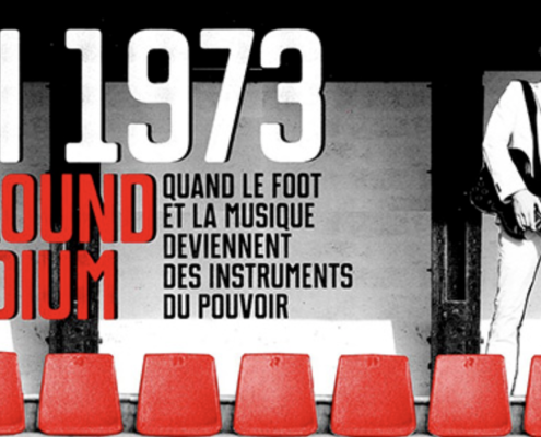 Chili 1973 : rock around the stadium